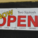 Open sign for the two Squirrels